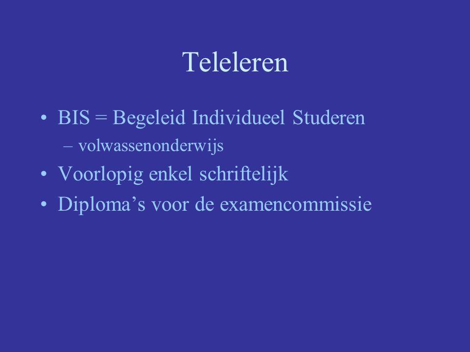 Teleleren BIS = Begeleid Individueel Studeren