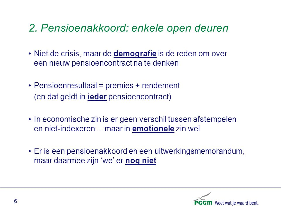 2. Pensioenakkoord: enkele open deuren