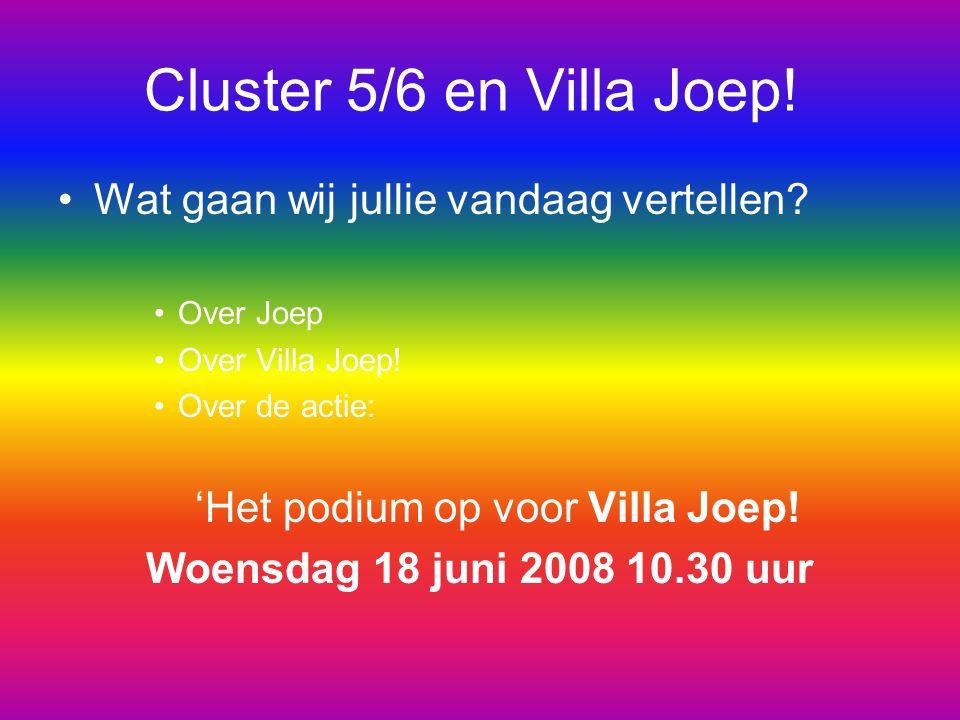 'Het podium op voor Villa Joep!
