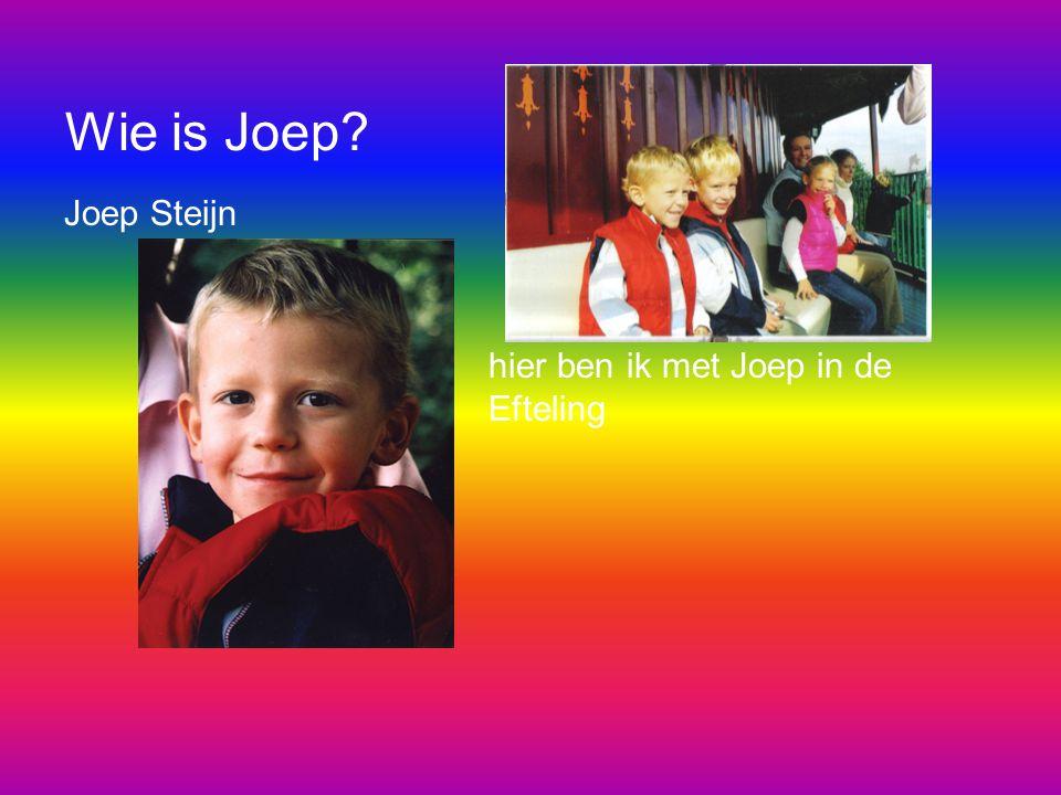 Wie is Joep Joep Steijn hier ben ik met Joep in de Efteling
