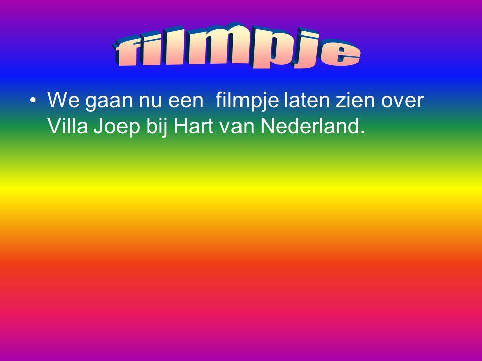 filmpje We gaan nu een filmpje laten zien over Villa Joep bij Hart van Nederland.