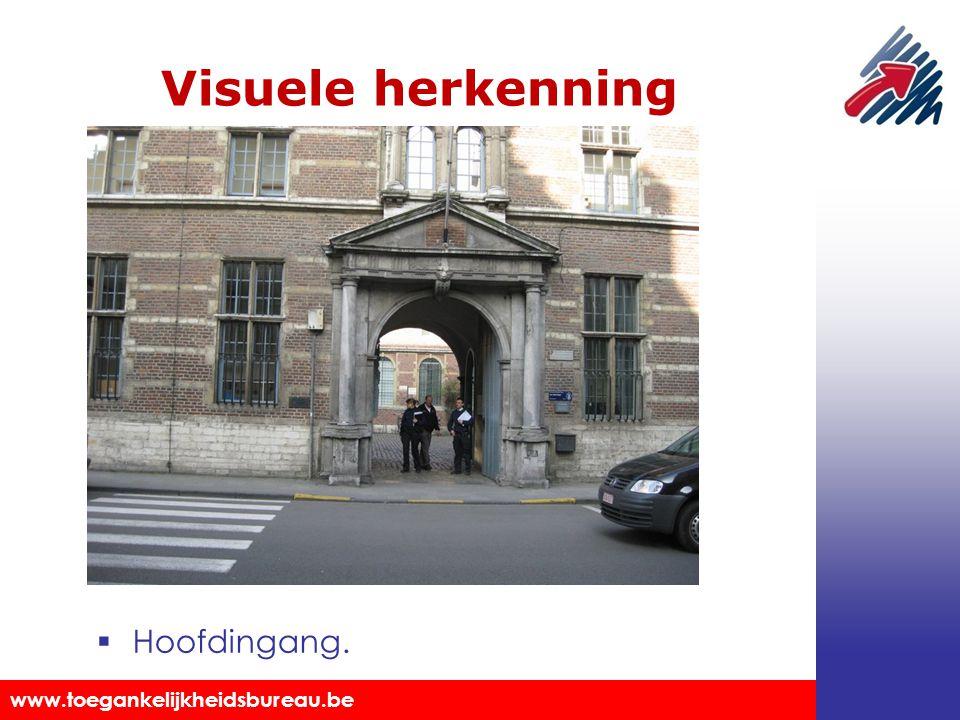 Visuele herkenning Hoofdingang.
