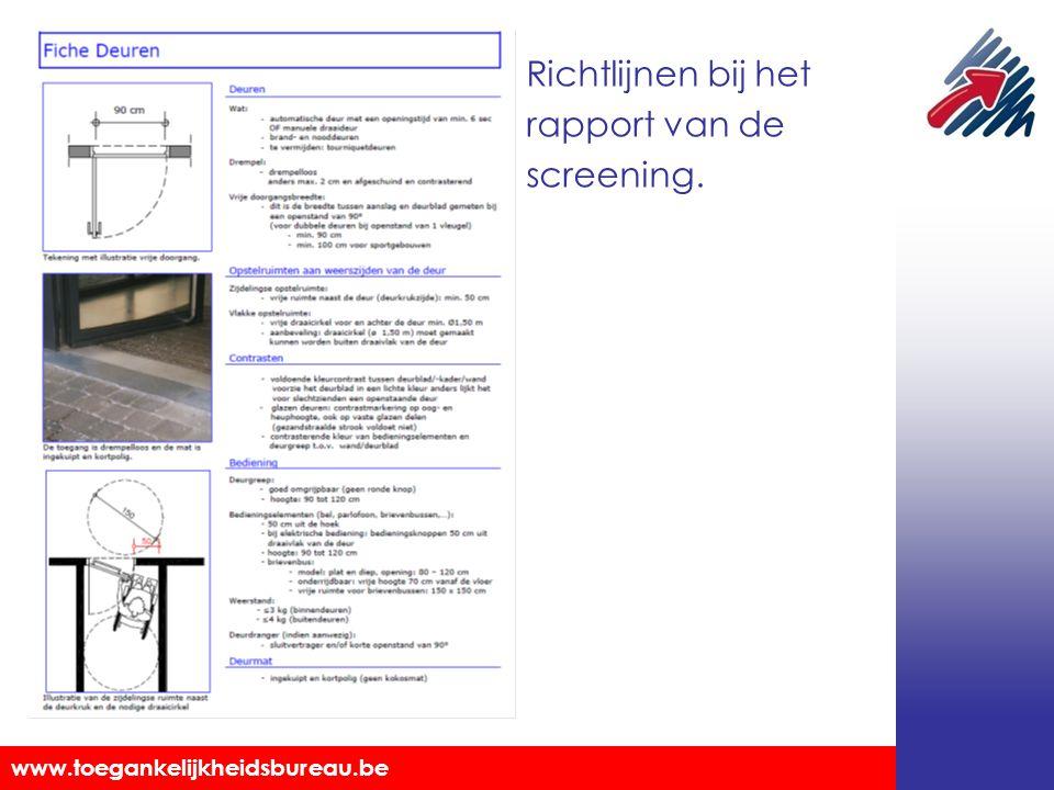 Richtlijnen bij het rapport van de screening.