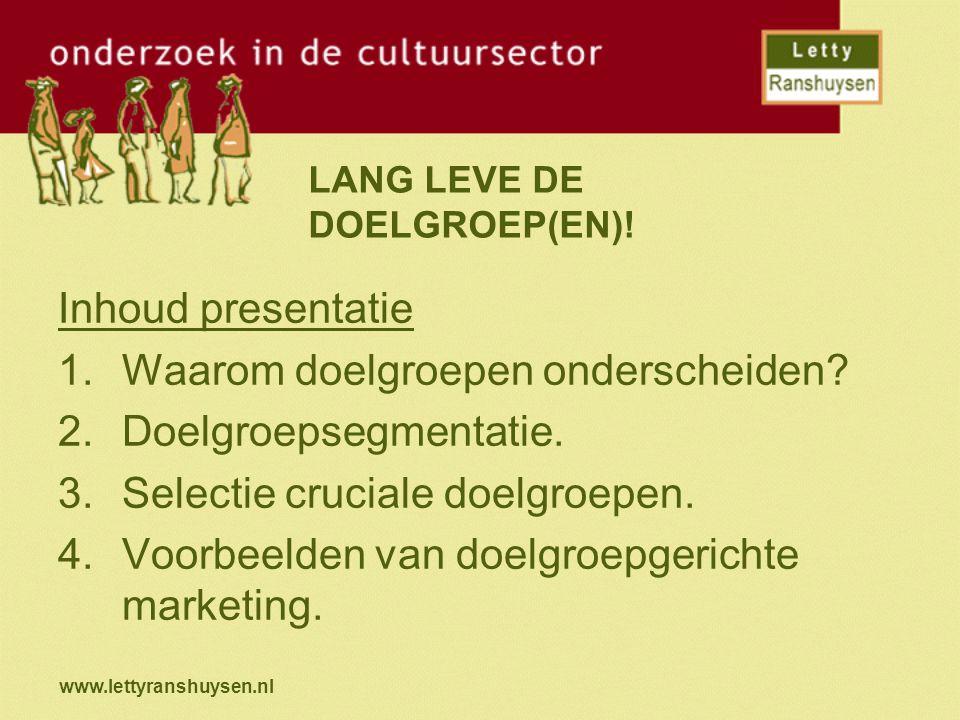 LANG LEVE DE DOELGROEP(EN)!