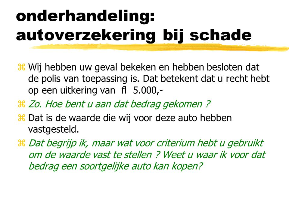 onderhandeling: autoverzekering bij schade