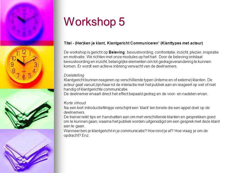 Workshop 5 Titel - (Her)ken je klant, Klantgericht Communiceren' (Klanttypes met acteur)