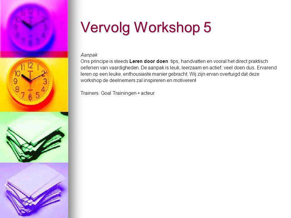 Vervolg Workshop 5 Aanpak