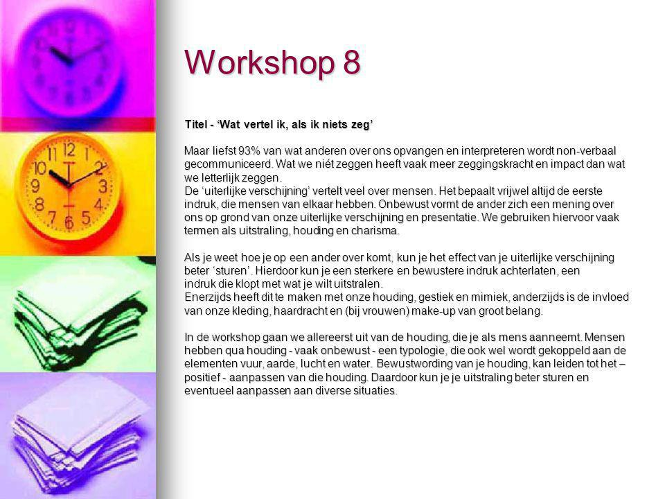 Workshop 8 Titel - 'Wat vertel ik, als ik niets zeg'