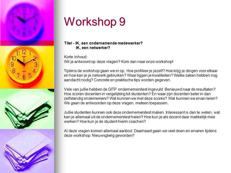 Workshop 9 Titel - IK, een ondernemende medewerker IK, een netwerker