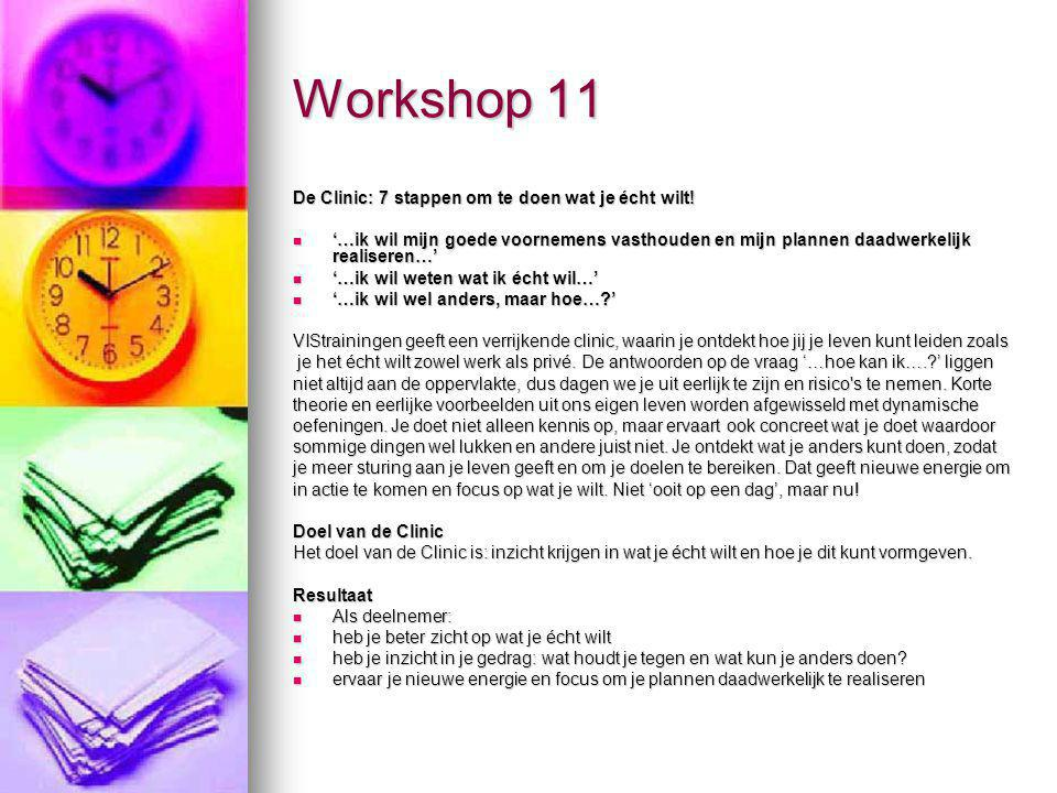 Workshop 11 De Clinic: 7 stappen om te doen wat je écht wilt!