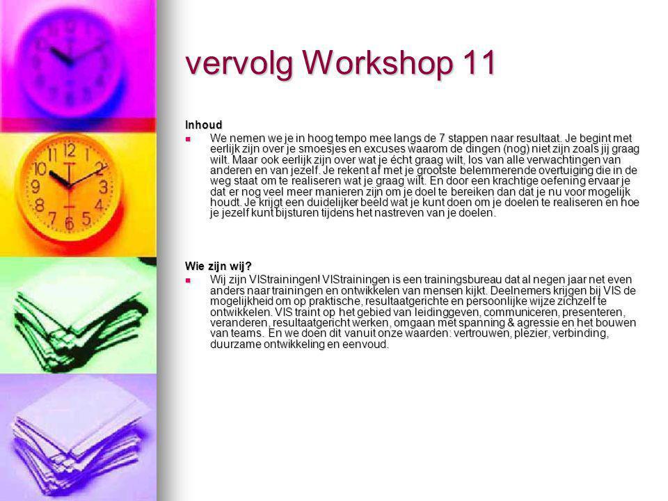 vervolg Workshop 11 Inhoud