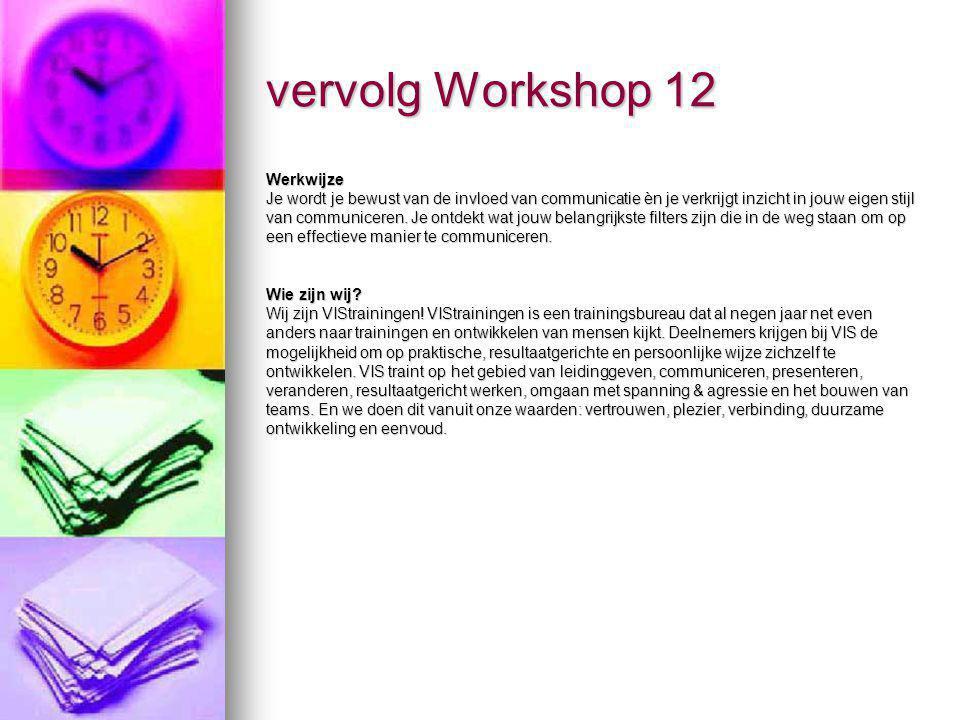 vervolg Workshop 12 Werkwijze