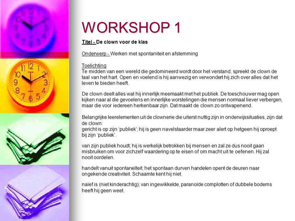 WORKSHOP 1 Titel - De clown voor de klas