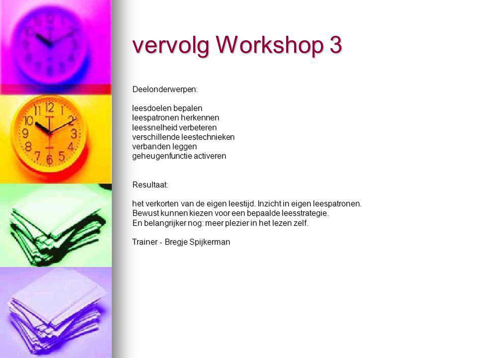 vervolg Workshop 3 Deelonderwerpen: leesdoelen bepalen