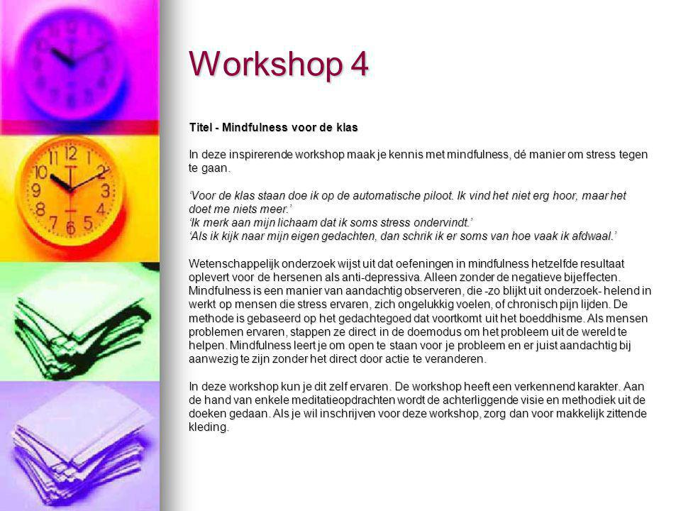 Workshop 4 Titel - Mindfulness voor de klas