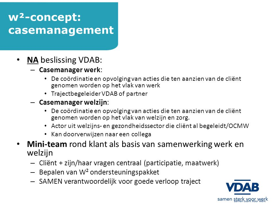 w²-concept: casemanagement NA beslissing VDAB: