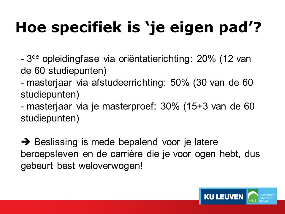 Hoe specifiek is 'je eigen pad'