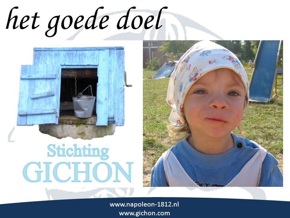 het goede doel \\\ www.napoleon-1812.nl www.gichon.com
