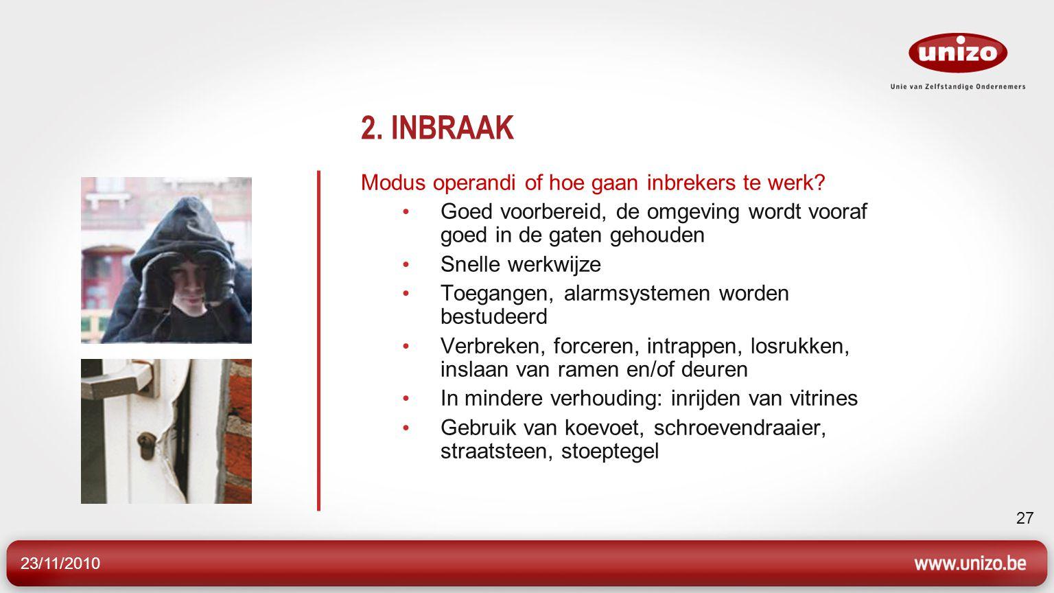 2. INBRAAK Modus operandi of hoe gaan inbrekers te werk