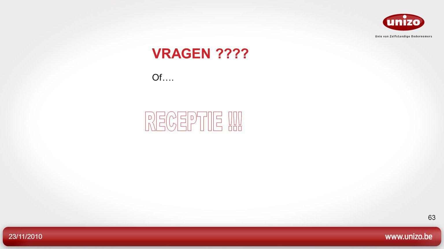 VRAGEN Of…. RECEPTIE !!! 23/11/2010