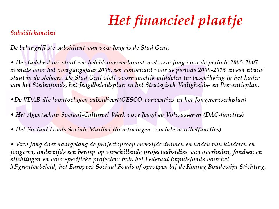 Het financieel plaatje
