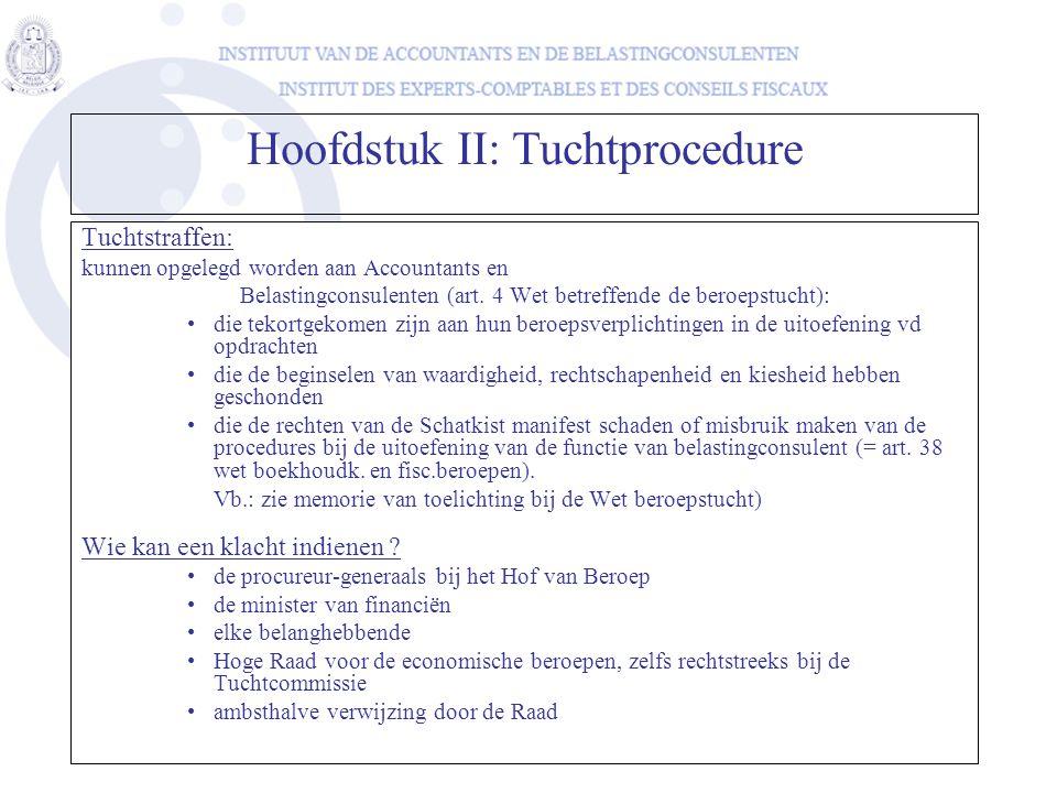 Hoofdstuk II: Tuchtprocedure