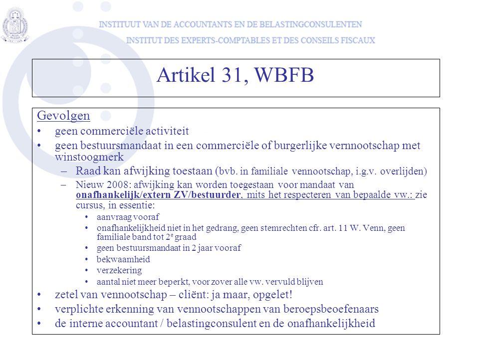Artikel 31, WBFB Gevolgen geen commerciële activiteit