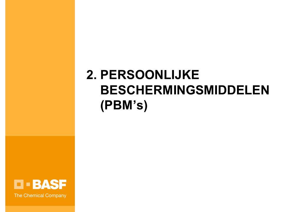 2. PERSOONLIJKE BESCHERMINGSMIDDELEN (PBM's)