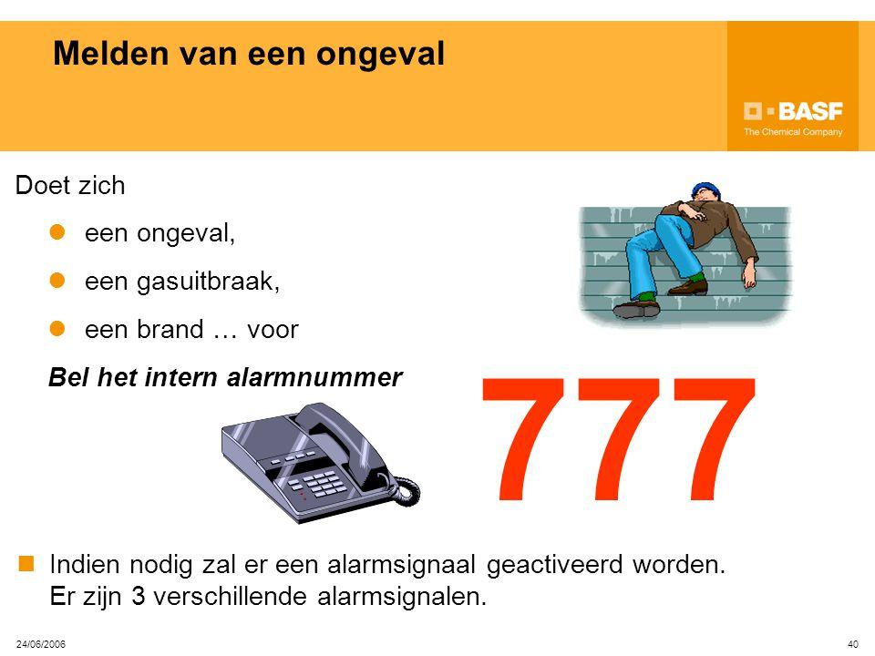 777 Melden van een ongeval Doet zich een ongeval, een gasuitbraak,