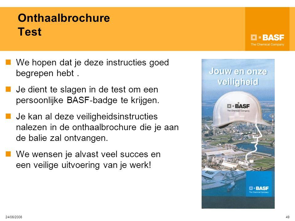 Onthaalbrochure Test We hopen dat je deze instructies goed begrepen hebt . Je dient te slagen in de test om een persoonlijke BASF-badge te krijgen.