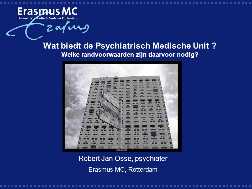 Robert Jan Osse, psychiater Erasmus MC, Rotterdam