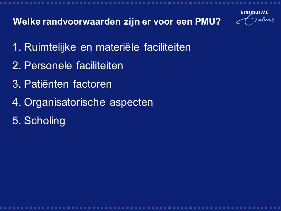 Welke randvoorwaarden zijn er voor een PMU
