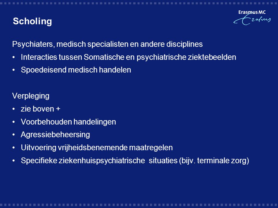 Scholing Psychiaters, medisch specialisten en andere disciplines