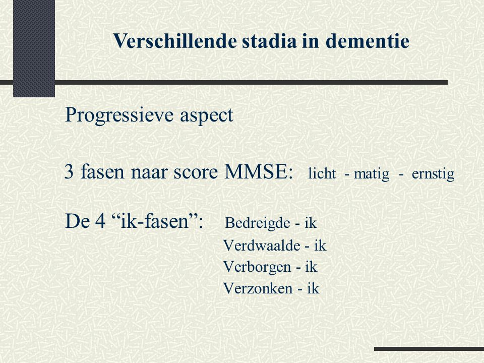 Verschillende stadia in dementie