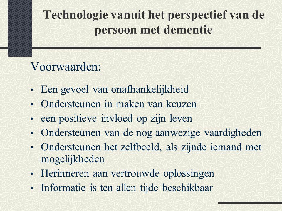 Technologie vanuit het perspectief van de persoon met dementie
