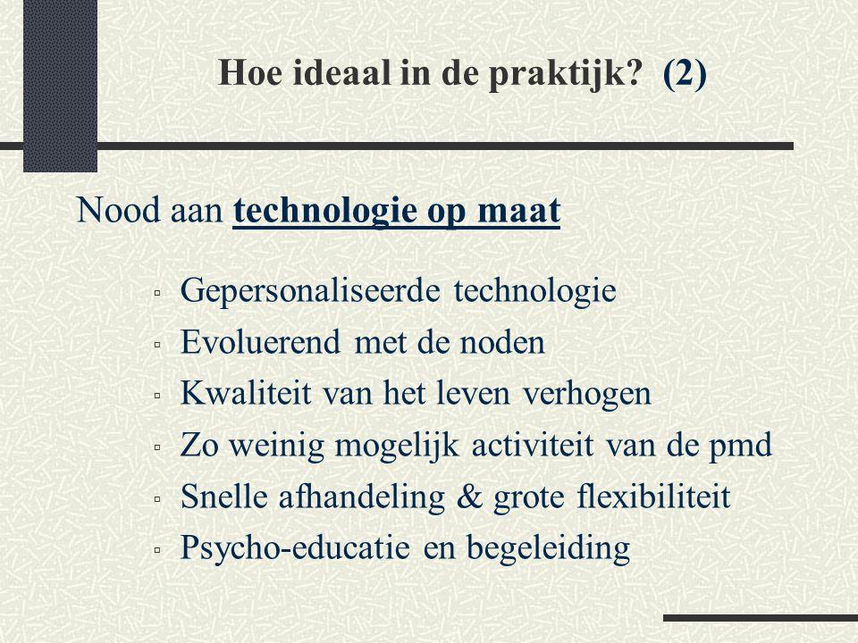 Hoe ideaal in de praktijk (2)