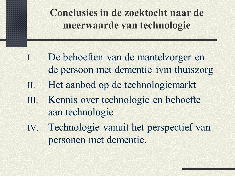 Conclusies in de zoektocht naar de meerwaarde van technologie