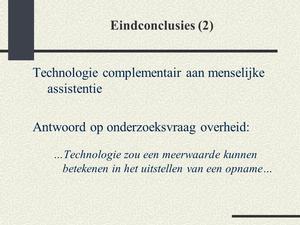 Technologie complementair aan menselijke assistentie