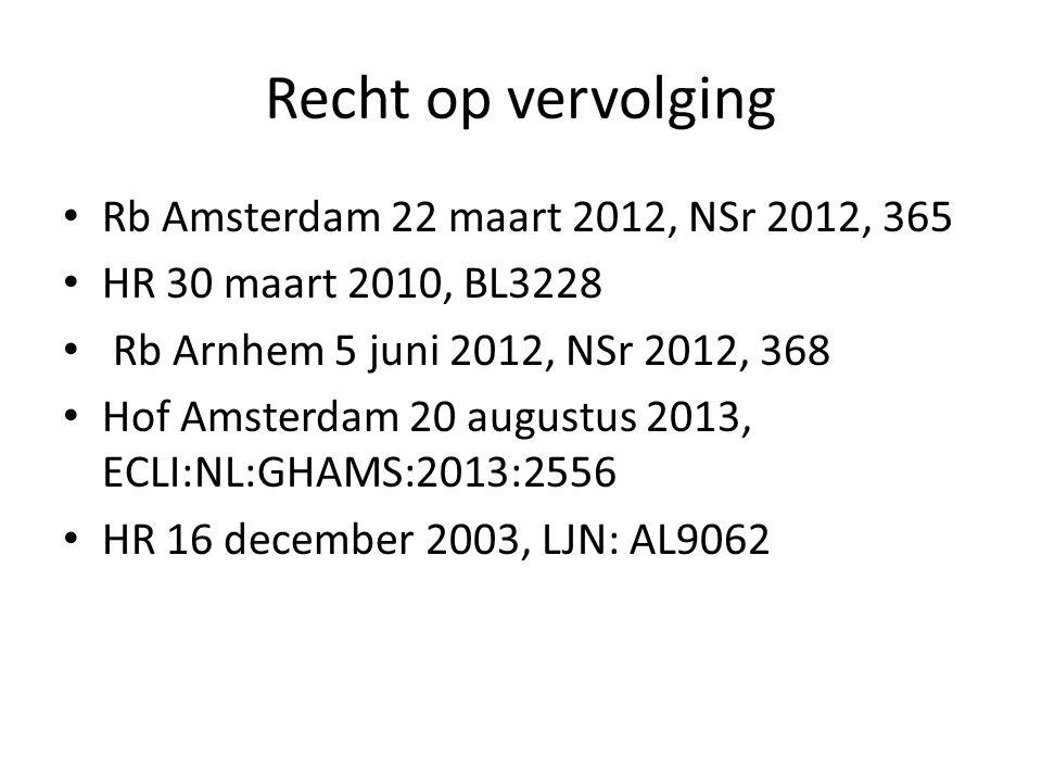Recht op vervolging Rb Amsterdam 22 maart 2012, NSr 2012, 365