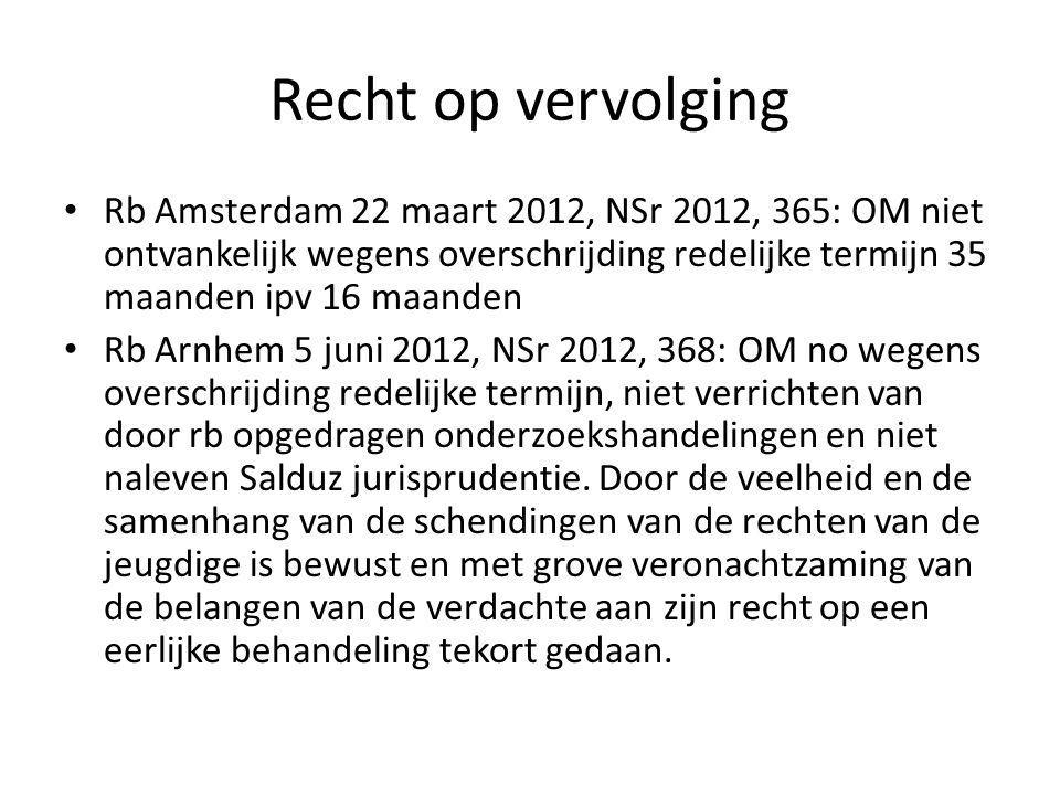 Recht op vervolging Rb Amsterdam 22 maart 2012, NSr 2012, 365: OM niet ontvankelijk wegens overschrijding redelijke termijn 35 maanden ipv 16 maanden.