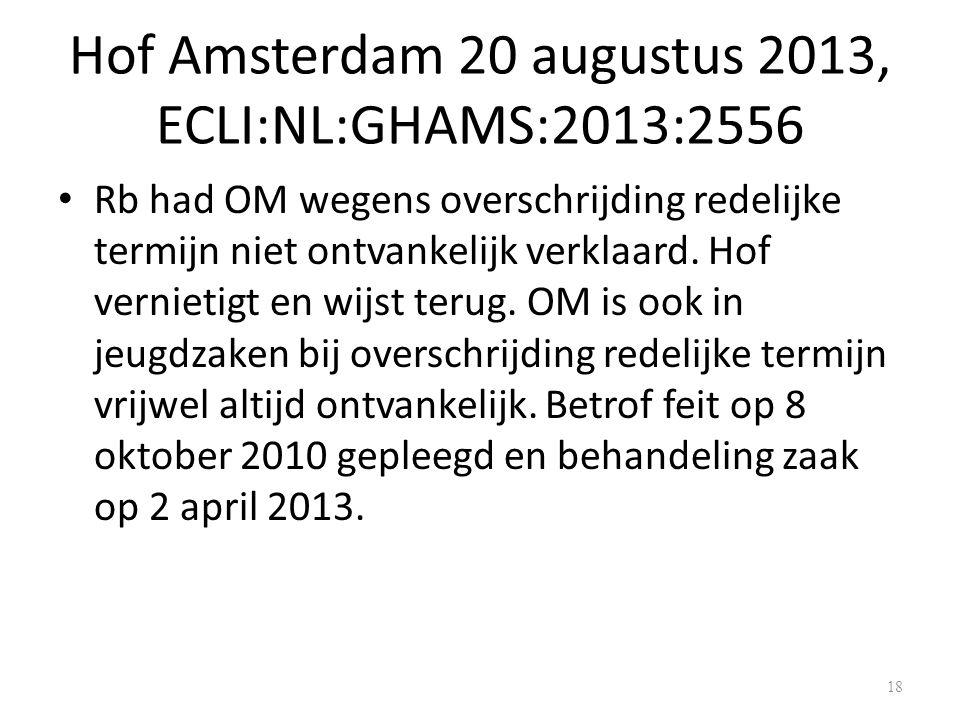 Hof Amsterdam 20 augustus 2013, ECLI:NL:GHAMS:2013:2556