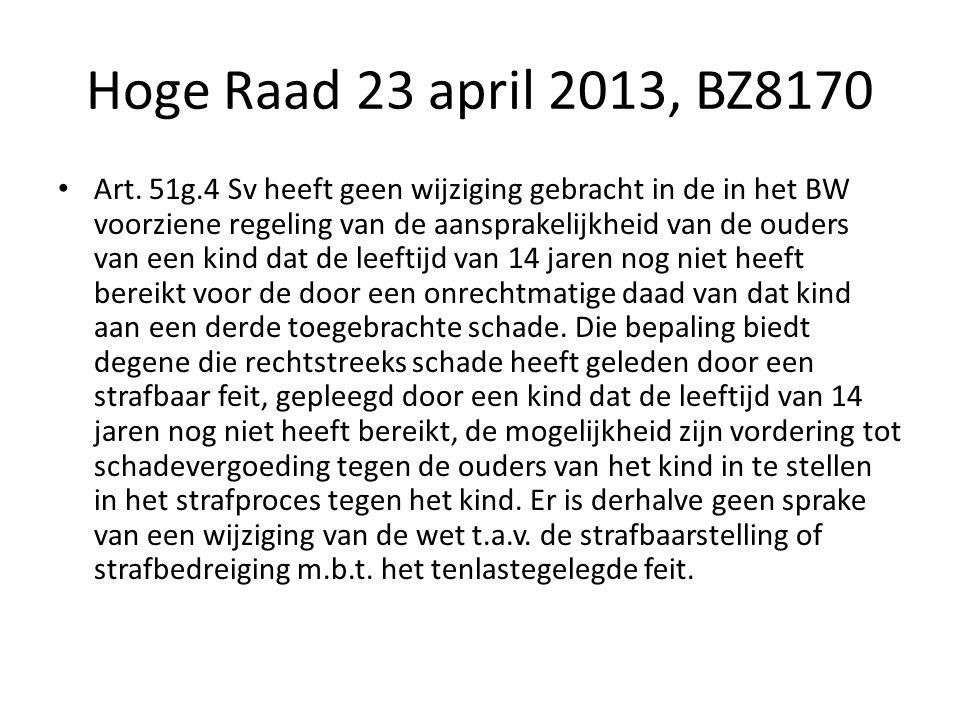 Hoge Raad 23 april 2013, BZ8170