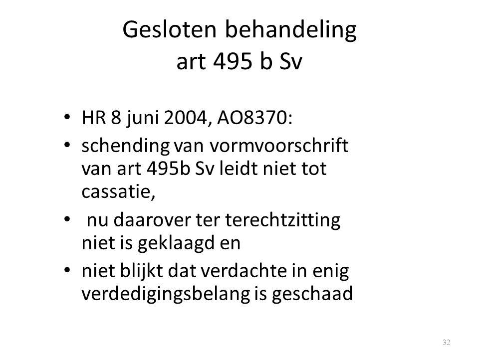 Gesloten behandeling art 495 b Sv