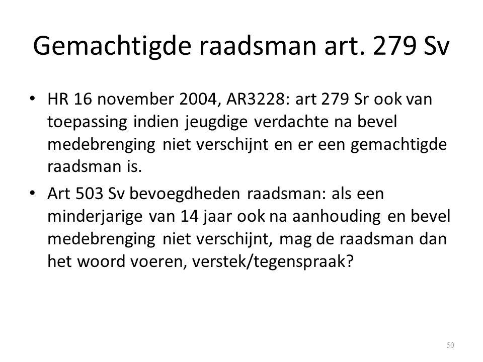 Gemachtigde raadsman art. 279 Sv