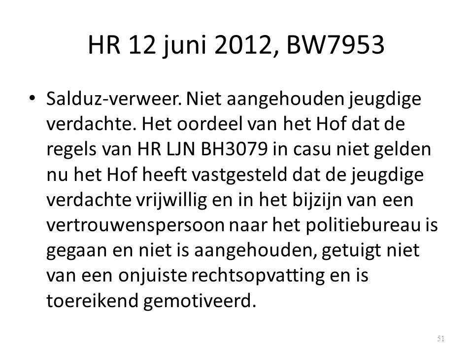 HR 12 juni 2012, BW7953