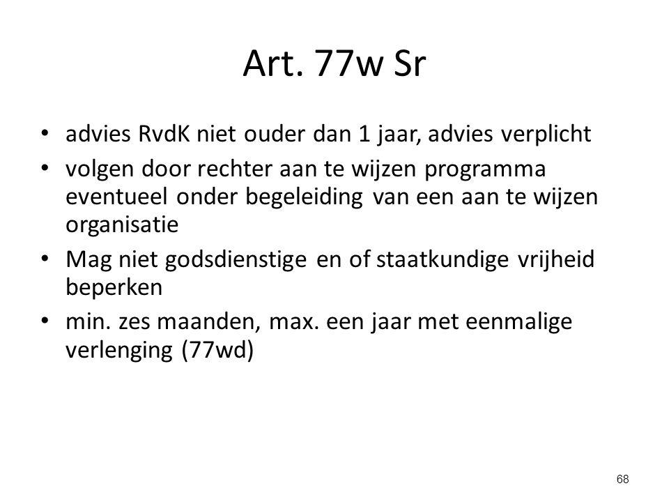 Art. 77w Sr advies RvdK niet ouder dan 1 jaar, advies verplicht