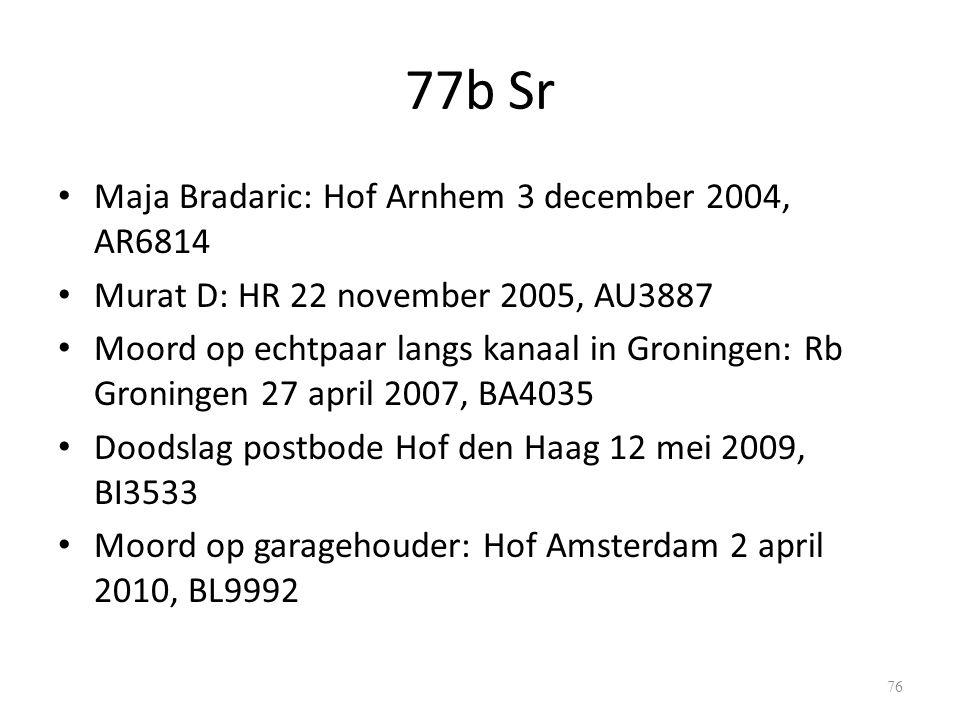 77b Sr Maja Bradaric: Hof Arnhem 3 december 2004, AR6814