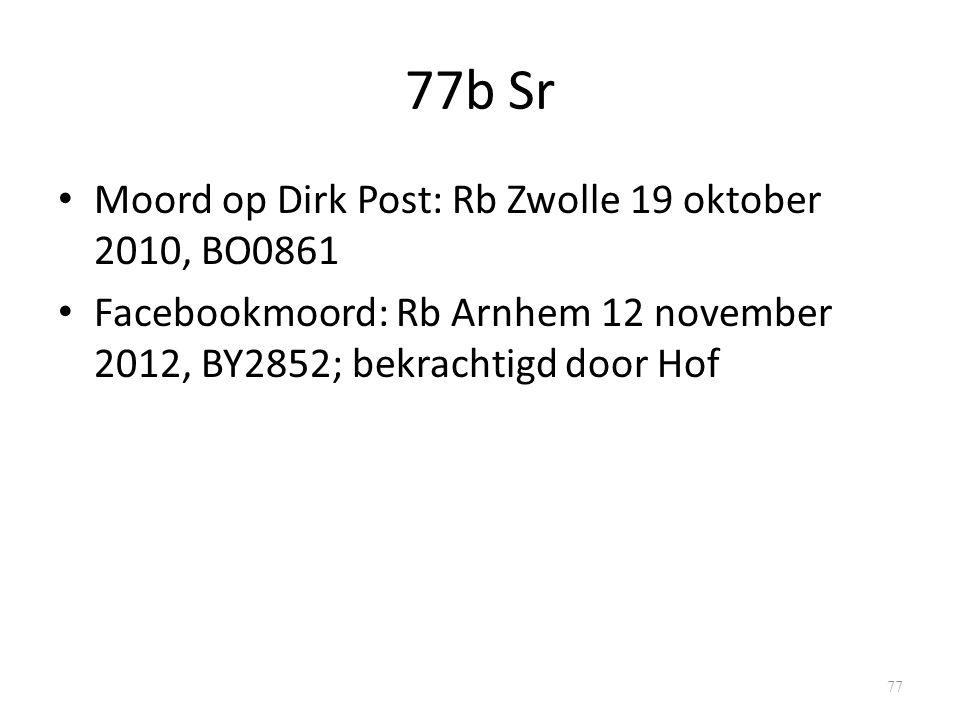 77b Sr Moord op Dirk Post: Rb Zwolle 19 oktober 2010, BO0861