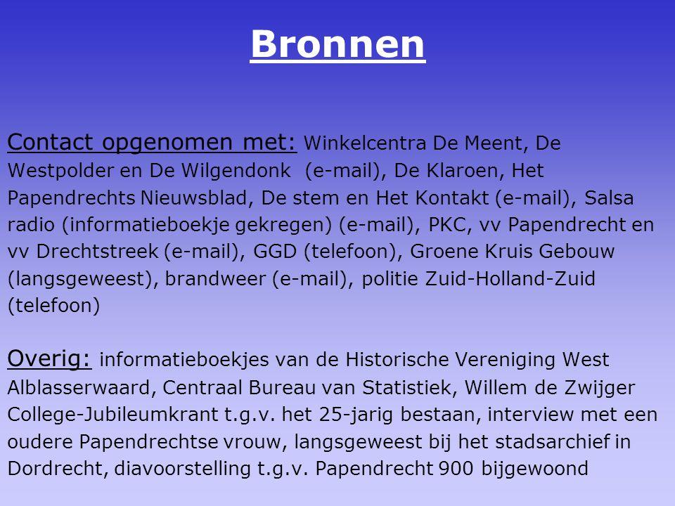 Bronnen Contact opgenomen met: Winkelcentra De Meent, De