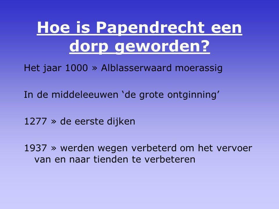 Hoe is Papendrecht een dorp geworden